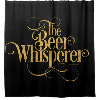 Beer Whisperer (gold) Shower Curtain
