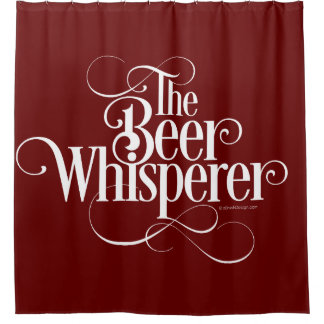 Beer Whisperer (white) Shower Curtain