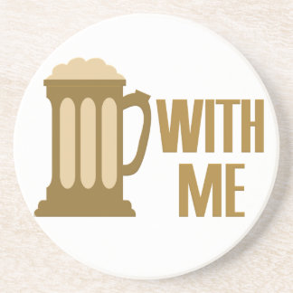 Beer With Me coaster
