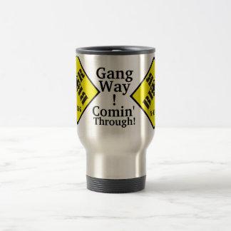 BEER X-ING-Gang Way!- Comin' Through! Travel Mug