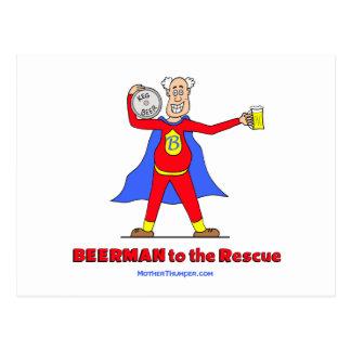Beerman to the Rescue!  Beer is Good. Postcard