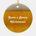 Beery Christmas - Alcohol / beery Ornament