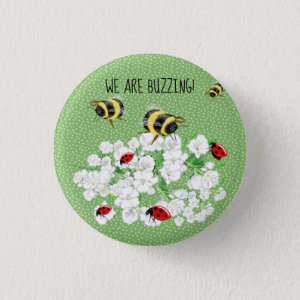 BEES and LadyBugs - Art by LeahG Save The Bees Button