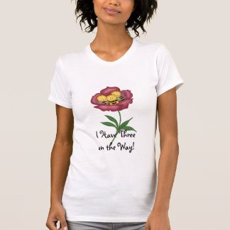 Bees in a Flower - I have Three on the Way! T-Shirt