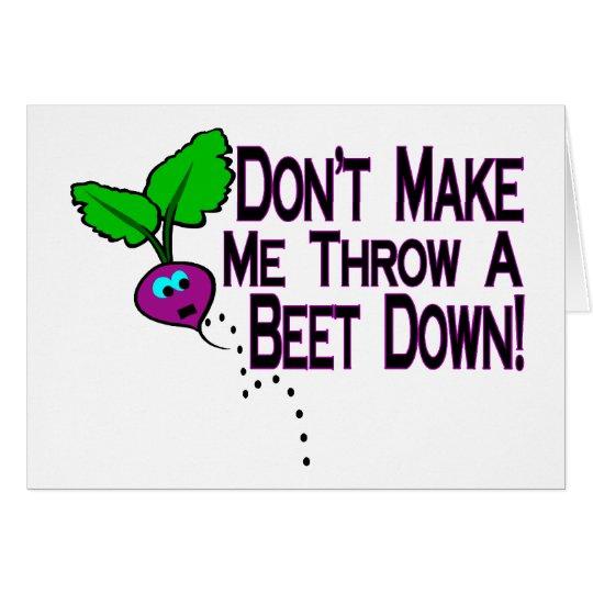 Beet Down Card