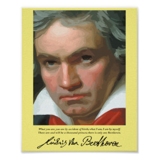 Beethoven '..only one Beethoven ' quote poster