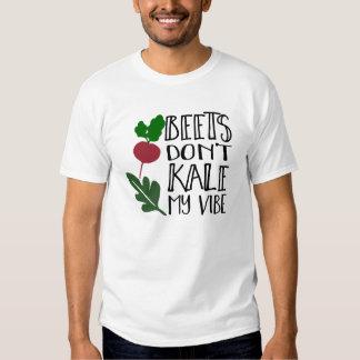 Beets Don't Kale My Vibe Men's Shirt