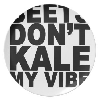 Beets Dont Kale My Vibe T-Shirt png Party Plates