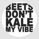 Beets Dont Kale My Vibe T-Shirt.png Sticker
