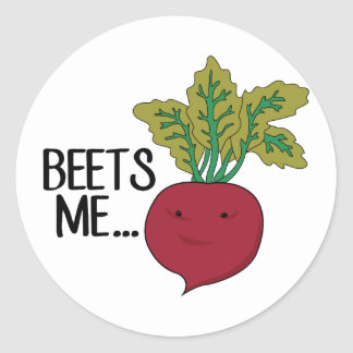 Beets Me Classic Round Sticker