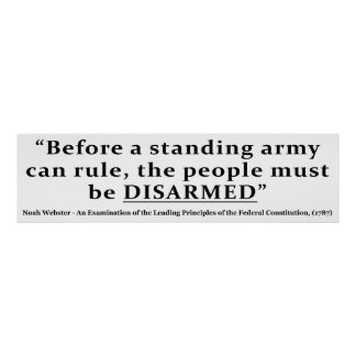 Before an army can rule people must be DISARMED Poster