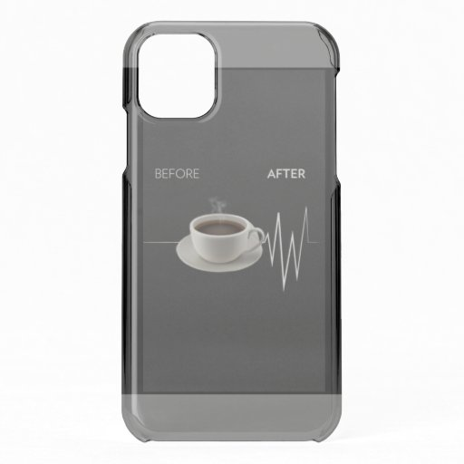 Before Coffee After Coffee iPhone 11 Case