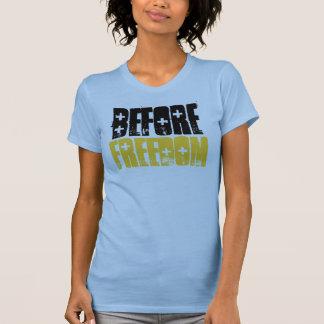 Before Freedom Shirt (ladies) III