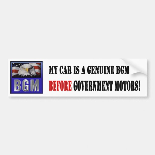 Before Government Motors - Car Bumper Stickers