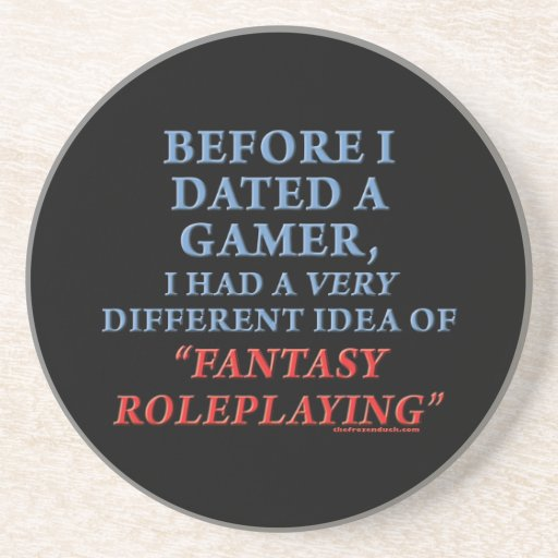 Before I Dated a Gamer Drink Coaster