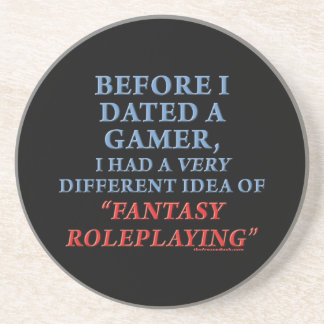 Before I Dated a Gamer Sandstone Coaster