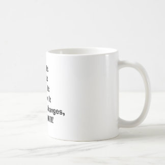 Before It Changes Mug