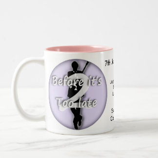 Before it's Too Late 2 Two-Tone Coffee Mug