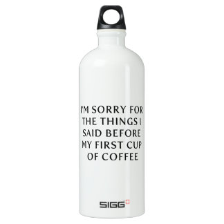 Before My First Cup of Coffee SIGG Traveler 1.0L Water Bottle