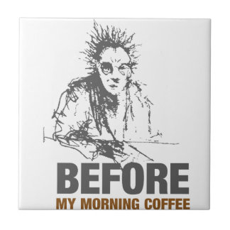 Before My Morning Coffee Tile