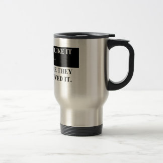 before they improved it 15 oz stainless steel travel mug