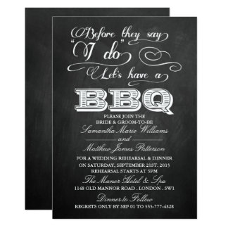 Before They Say I Do Lets Have A BBQ! - Chalkboard Card