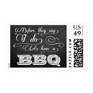 Before They Say I Do Lets Have A BBQ! - Chalkboard Postage Stamp