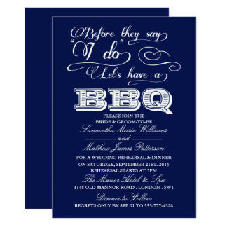 Before They Say I Do Lets Have A BBQ! - Navy Blue Card