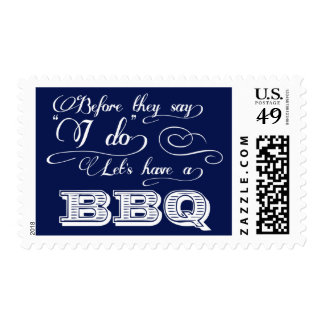 Before They Say I Do Lets Have A BBQ! - Navy Blue Postage Stamp