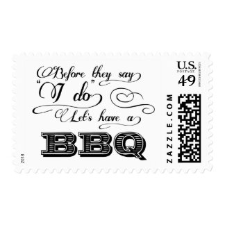 Before They Say I Do Lets Have A BBQ! Postage Stamp