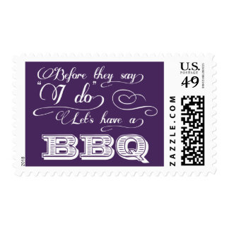 Before They Say I Do Lets Have A BBQ! - Purple Postage Stamp