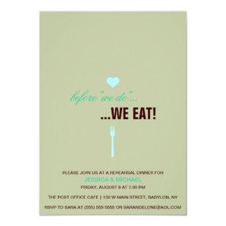 """""""Before We Do...We eat! Rehearsal Dinner Invite"""