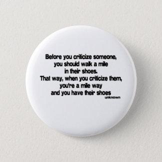 Before You Criticize quote Button