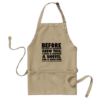 Before You Date My Daughter Funny Father's Day! Adult Apron