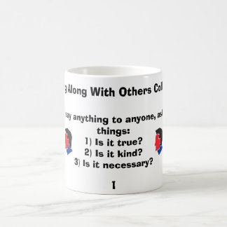 Before you say anything to anyone, as... classic white coffee mug