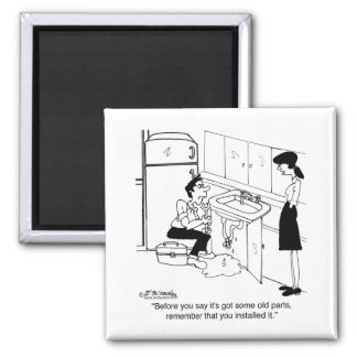 Before You Say It's Got Old Parts 2 Inch Square Magnet