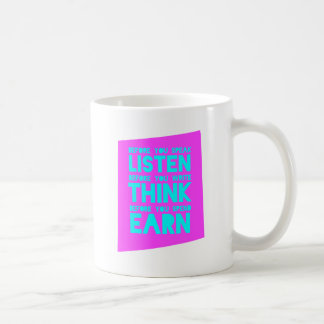 Before You Speak, Listen – Before You Write, Think Coffee Mug