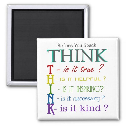 Before You Speak _ Think Colorful Phrase Magnet