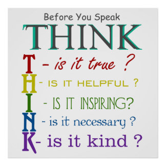 Before You Speak - Think Colorful Phrase Poster