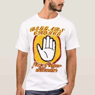 Beggars' Choice, five-finger discount T-Shirt