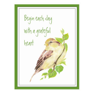 Begin Each Day with Grateful Heart Quote  Sparrow Postcard