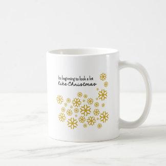 Beginning to Look a Lot Like Christmas   Gold Classic White Coffee Mug