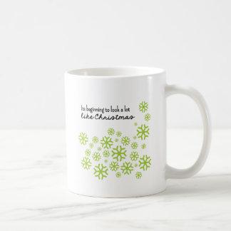 Beginning to Look a Lot Like Christmas   Green Classic White Coffee Mug