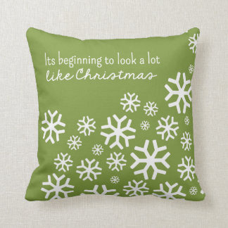 Beginning to Look a Lot Like Christmas   Green Throw Pillow