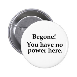 Begone! Buttons
