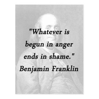 Begun In Anger - Benjamin Franklin Postcard