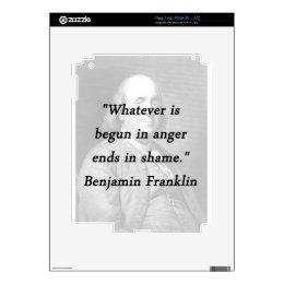 Begun In Anger - Benjamin Franklin Skin For The iPad 2