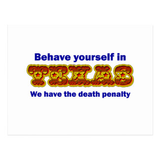 Behave yourself in Texas Post Card