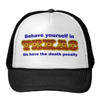 Behave yourself in Texas Trucker Hat