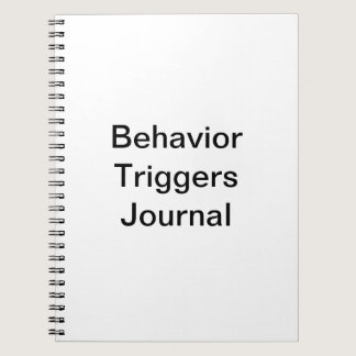 Behavior Triggers Journal/ Notebook